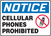 Notice Cellular Phones Prohibited Sign