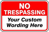 No Trespassing Sign- Semi Custom
