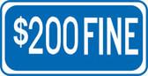 $200 Fine Sign- Supplemental Sign