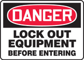 Danger - Lock Out Equipment Before Entering