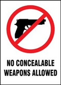 No Concealable Weapons Allowed W/Graphic