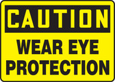 Caution Wear Eye Protection