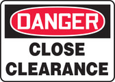 Danger - Close Clearance
