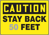 Caution- Stay Back ___ Feet Sign 1