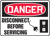 Danger - Disconnect Before Servicing
