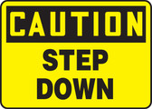 Caution - Step Down