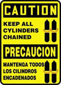 Keep All Cylinders Chained Sign- Bilingual Spanish Safety Sign