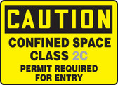 Caution - Confined Space Class ___ Permit Required For Entry