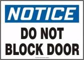 Notice - Do Not Block Door Sign