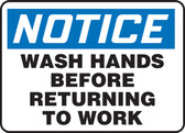 Notice - Wash Hands Before Returning To Work