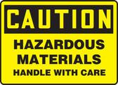 Caution - Hazardous Materials Handle With Care