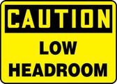 Caution - Low Headroom
