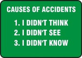 Causes Of Accidents 1. I Didn't Think 2. I Didn't See 3. I Didn't Know