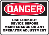 Danger - Use Lockout Device Before Maintenance Or Any Operator