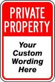 Private Property Sign- semi custom sign