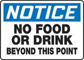 Notice - No Food Or Drink Beyond This Point