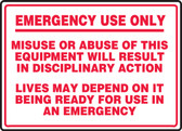 Emergency Use Only Misuse Or Abuse Of This Equipment Will Result In...