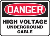 Danger - High Voltage Underground Cable
