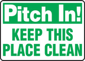 Pitch In! Keep This Place Clean - Re-Plastic - 10'' X 14''