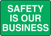 Safety Is Our Business