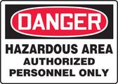 MCPGD03  Danger hazardous area authorized personnel only sign