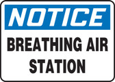 Notice - Breathing Air Station - Plastic - 10'' X 14''