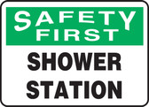 Safety First - Shower Station