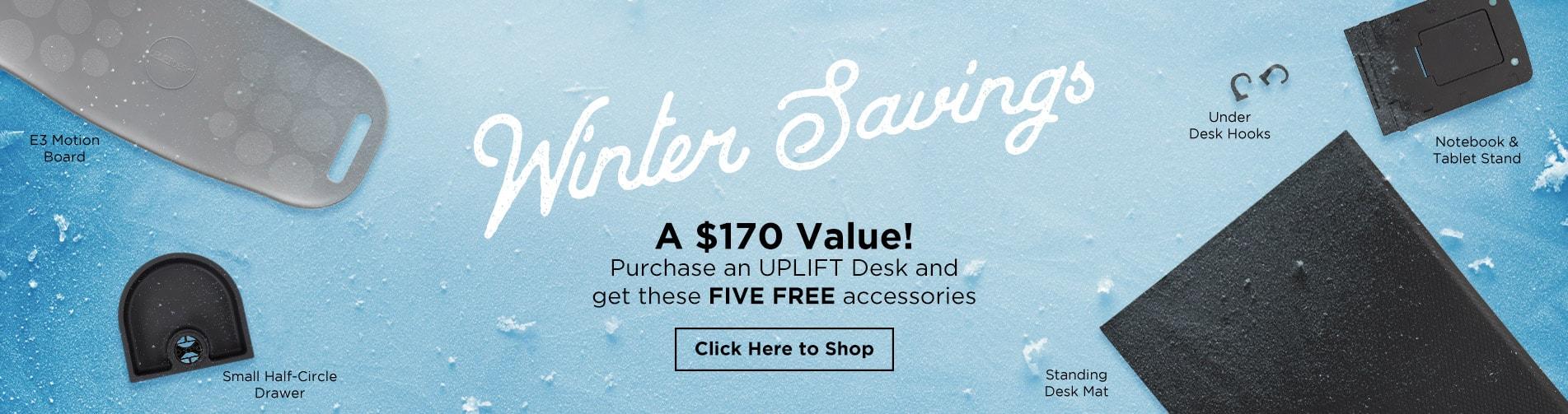 Winter Savings from UPLIFT Desk