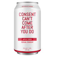 Sparkke Consent Can't Come After You Do Apple Cider