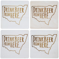 Drink Beer From Here - New South Wales Beer Coaster
