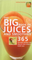 Le Gros Livre de jus de fruits et des milk-shakes : 365 Recettes