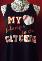 My Heart Belongs To The Catcher Baseball Mom Girlfriend Tank