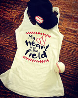 My Heart Is On That Field Baseball/Softball  Tank