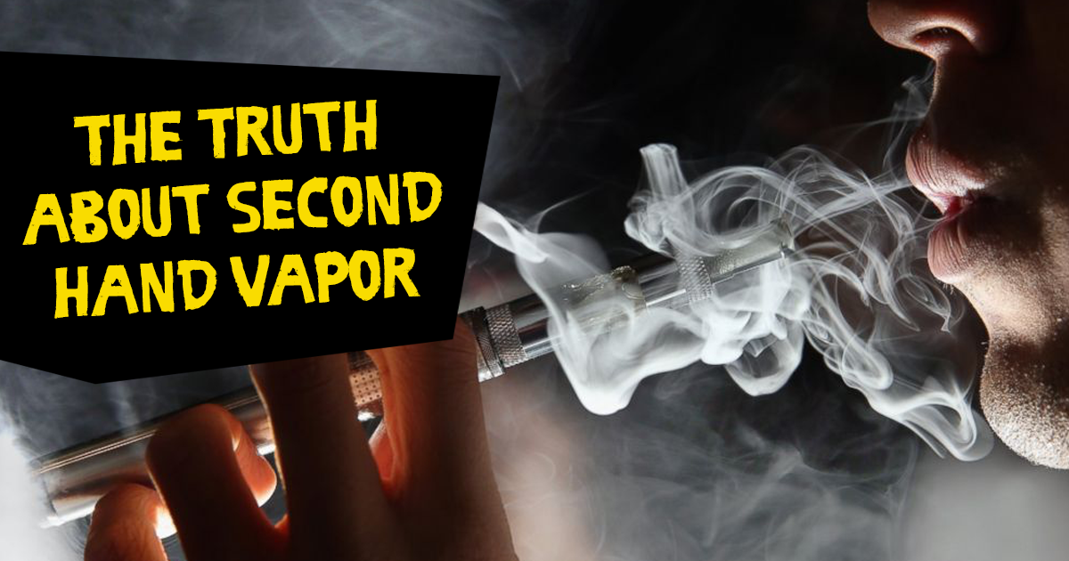 The Truth About Second Hand Vapor
