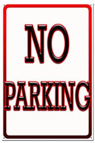 """No Parking Sign 12"""" x 18"""" High Gloss Aluminum"""
