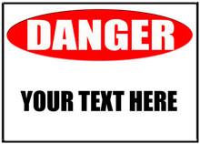 "Danger Sign High Gloss UV Aluminum 10"" x 14"" Sublimation Print"