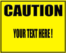"Caution Sign High Gloss UV Aluminum 10"" X 14"" Sublimation Print"