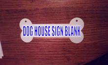 DOG HOUSE SIGN BLANK Aluminum Sublimation Dog Bone Blanks