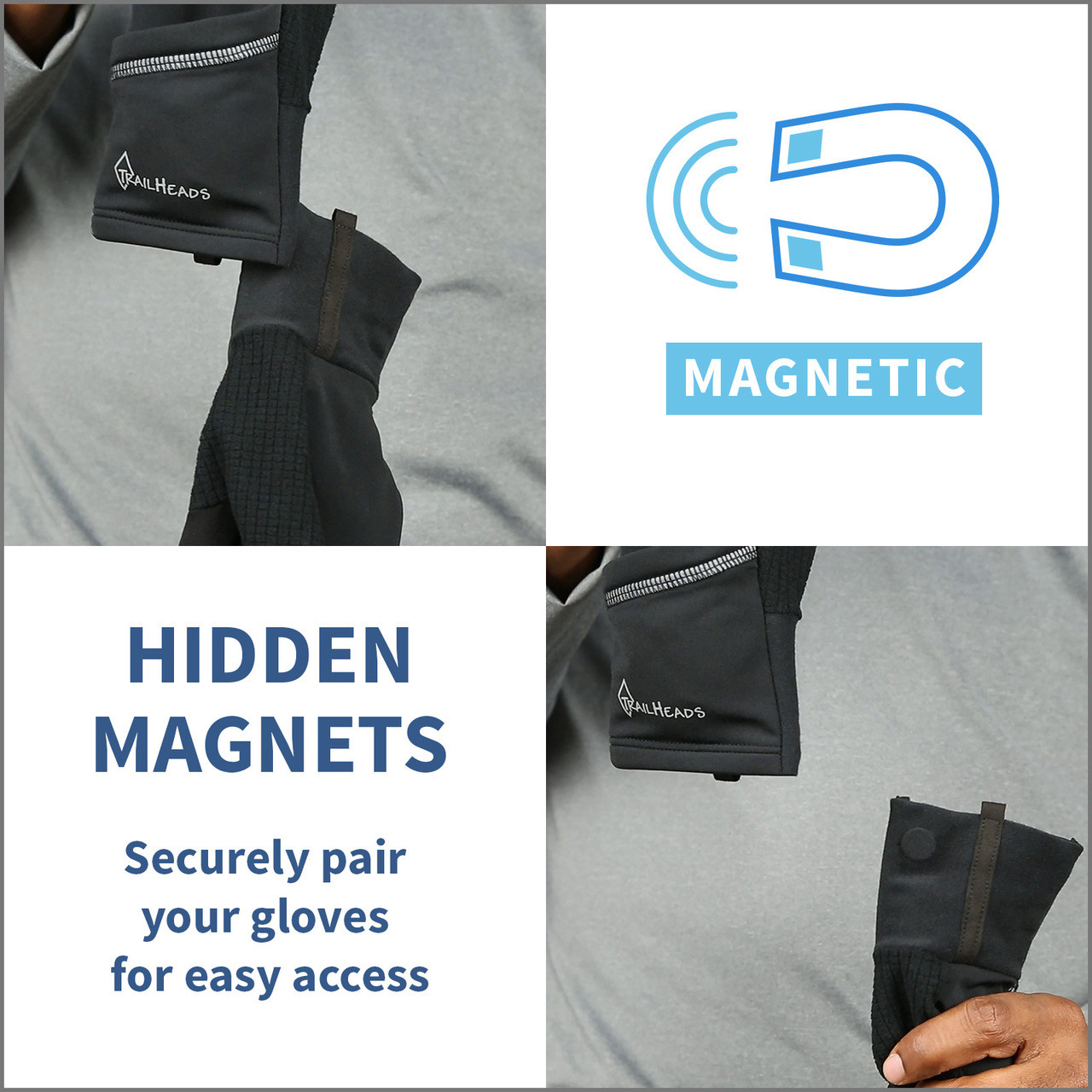 magnet feature to keep gloves together when not in use
