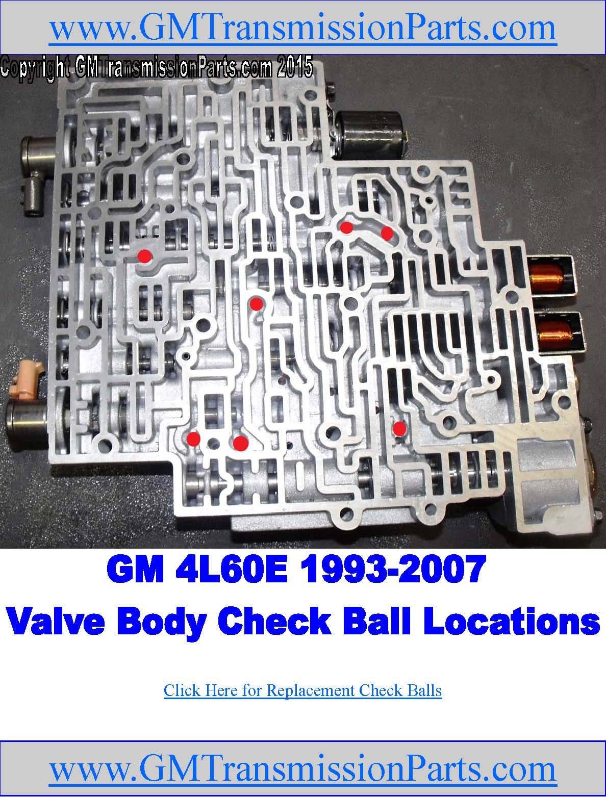 gm 4l60e transmission valve body check ball location picture