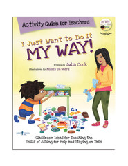 I Just Want to Do It My Way! Activity Guide with CD