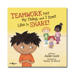 Teamwork Isn't My Thing, and I Don't Like to Share! with Audio CD