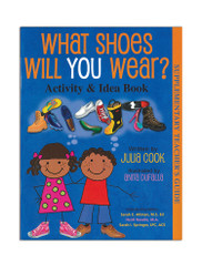 What Shoes Will You Wear? Activity and Idea Book
