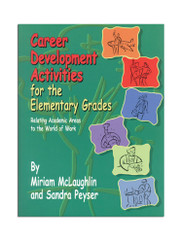 Career Development Activities for the Elementary Grades