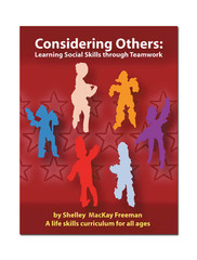 Considering Others: Learning Social Skills Through Teamwork