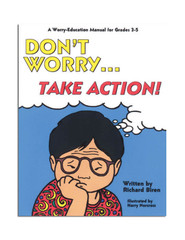 Don't Worry, Take Action