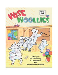 Wise Woolies: A Program for Developing a Cooperative and Responsible Classroom