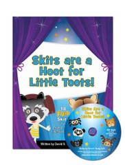 Skits are a Hoot for Little Toots! with CD