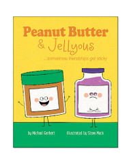 Peanut Butter & Jellyous:  Sometimes Friendships Get Sticky