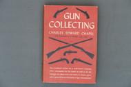 Gun Collecting by Charles Edward Chapel